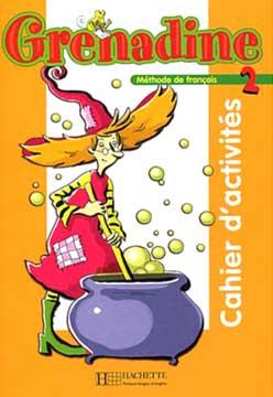 Hachette, Grenadine - niveau 2 - Cahier d'activités