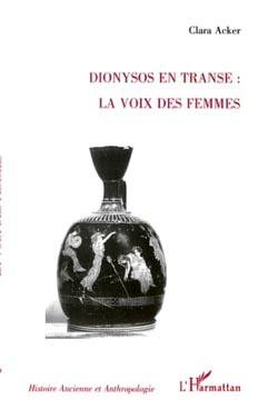 Dionysos en transe : la voix des femmes