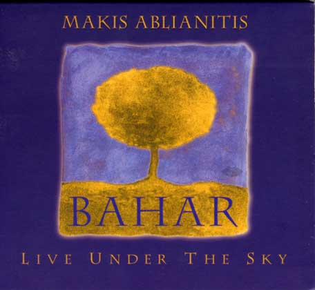 Ablianitis, Bahar Live under the sky