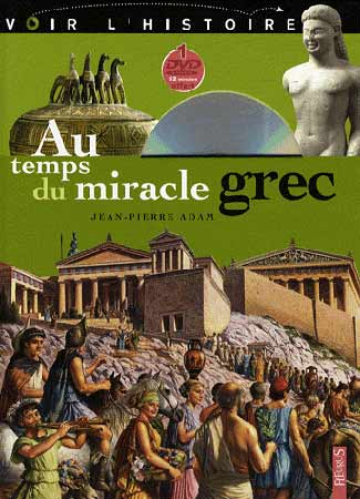 Au temps du miracle grec (+DVD)