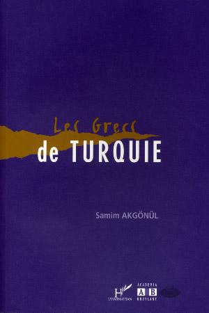 Akgonul, Les Grecs de Turquie