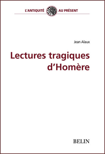 Lectures tragiques d'Homθre