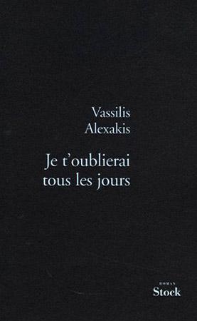 Alexakis, Je t'oublierai tous les jours