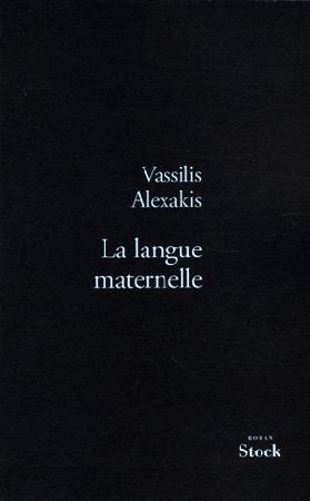 Alexakis, La langue maternelle