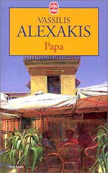 Αλεξάκης, Papa et autres nouvelles (poche)