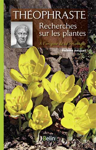 Théophraste. Recherches sur les plantes