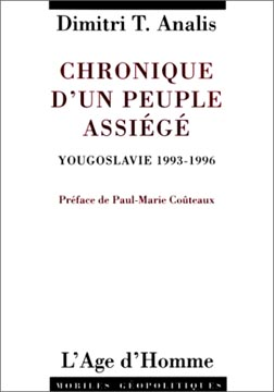 Analis, Chronique d'un peuple assiégé, Yougoslavie 1993-1996