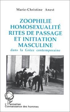 Anest, Zoophilie, homosexualité, rites de passage et initiation masculi