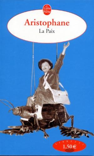 Aristophane, La Paix (poche)