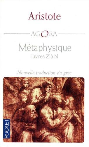 Métaphysique. Livres Z à N