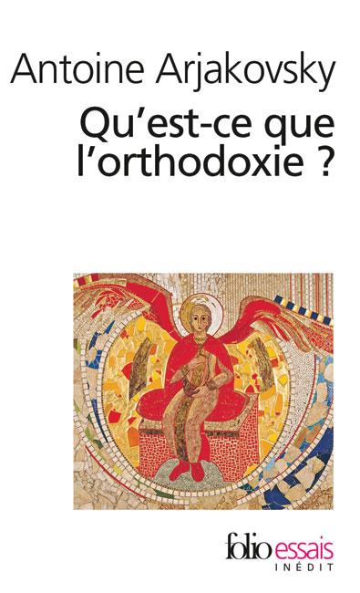 Qu'est-ce que l'orthodoxie ?