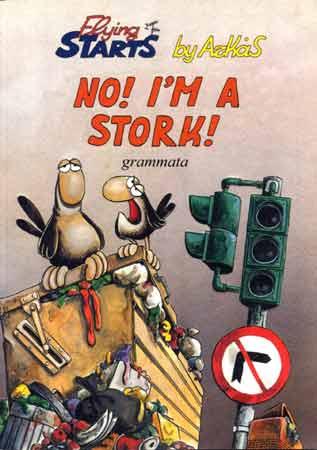 No! I'm a stork!
