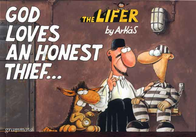 God loves an honest thief...