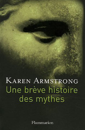 Armstrong, Une br�ve histoire des mythes