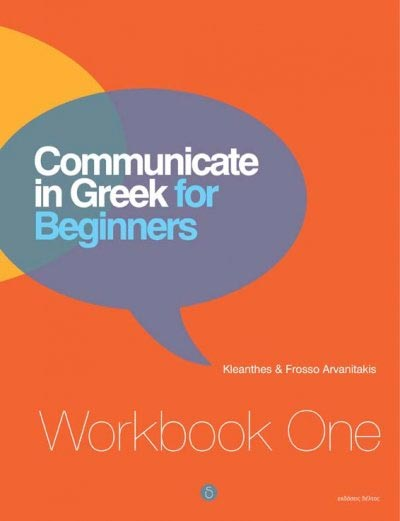 Arvanitakis, Communicate in Greek for Beginners. Workbook 1