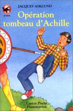 Opération tombeau d'Achille (éd. 1999)