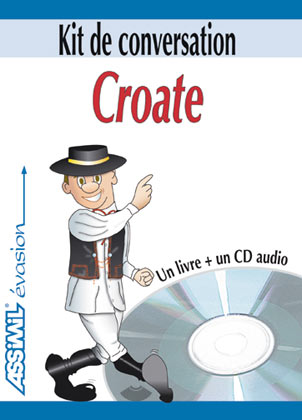 Croate. Kit de conversation (Guide + 1CD Audio)
