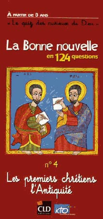 Les premiers chrétiens l'Antiquité
