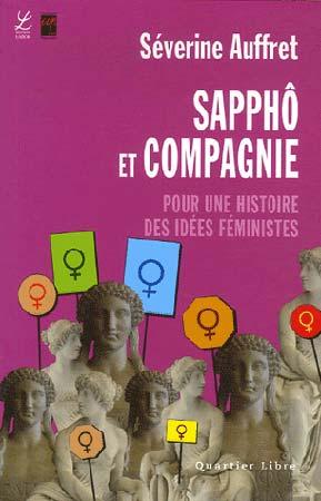 Sapphô et compagnie. Pour une histoire des idées féministes