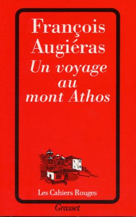Augiéras, Un voyage au mont Athos (éd. 1996)