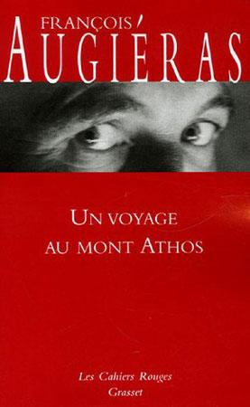 Augiéras, Un voyage au mont Athos