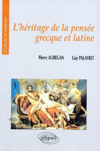 L'héritage de la pensée grecque et latine