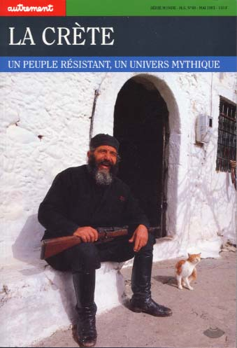 La Cr�te. Un peuple r�sistant, un univers mythique
