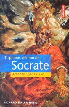 Autrement, Tisphoné, démon de Socrate