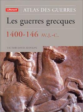 Atlas : Les guerres grecques 1400-146 av. J.-C.