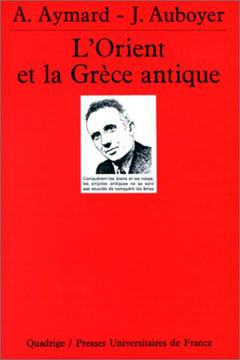 Aymard, L'Orient et la Grèce antique