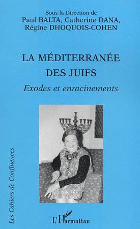 Balta, La Méditerranée des Juifs. Exodes et enracinements