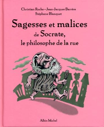 Barrère, Sagesse et malice de Socrate, le philosophe de la rue