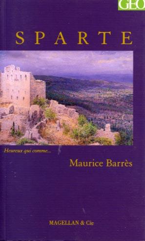 Barrès, Sparte. Paysage d'un mythe