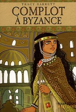 Barrett, Complot à Byzance