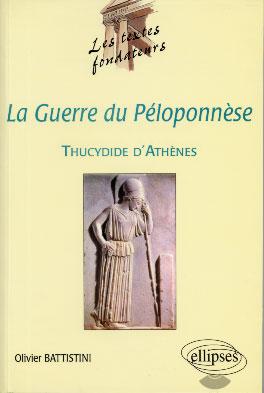 Battistini, La Guerre du Péloponnèse, Thucydide d'Athènes