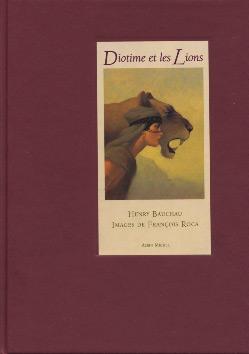 Bauchau, Diotime et les lions