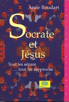 Socrate et Jésus tout les sépare ... tout les rapproche