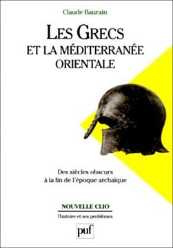 Les Grecs et la Méditerranée orientale
