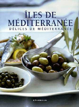 Iles de Méditerranée. Délices de Méditerranée