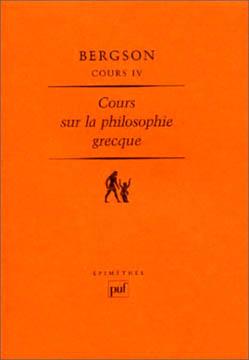 Bergson, Cours sur la philosophie grecque