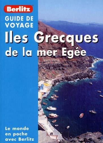 Berlitz, Iles grecques de la mer Egée