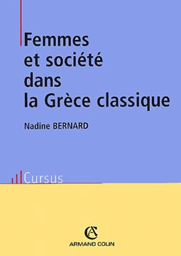 Bernard, Femmes et société dans la Grèce classique