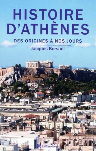 Histoire d'Athènes, des origines à nos jours