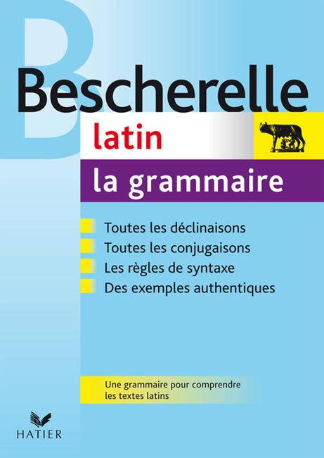 Bescherelle : Latin La grammaire