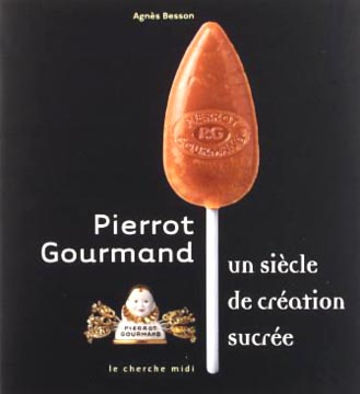 Besson, Pierrot Gourmand