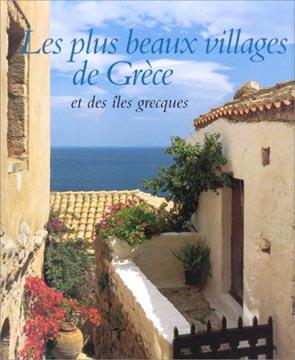 Les plus beaux villages de Grèce et des îles grecques