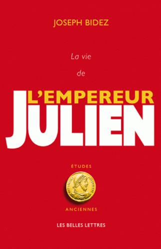 La Vie de l'empereur Julien