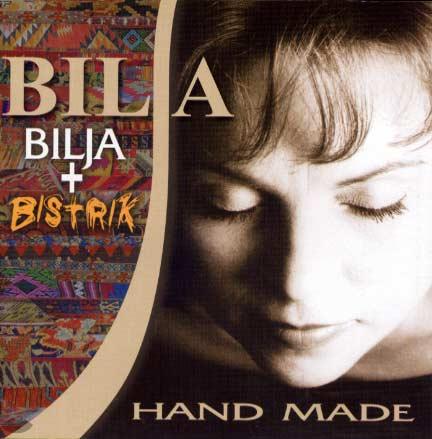Bilja, Hand made