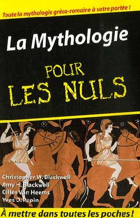 W. Blackwell, La Mythologie pour les Nuls