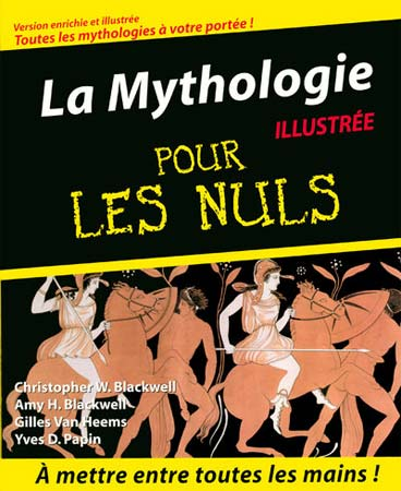 W. Blackwell, La Mythologie pour les Nuls illustrée